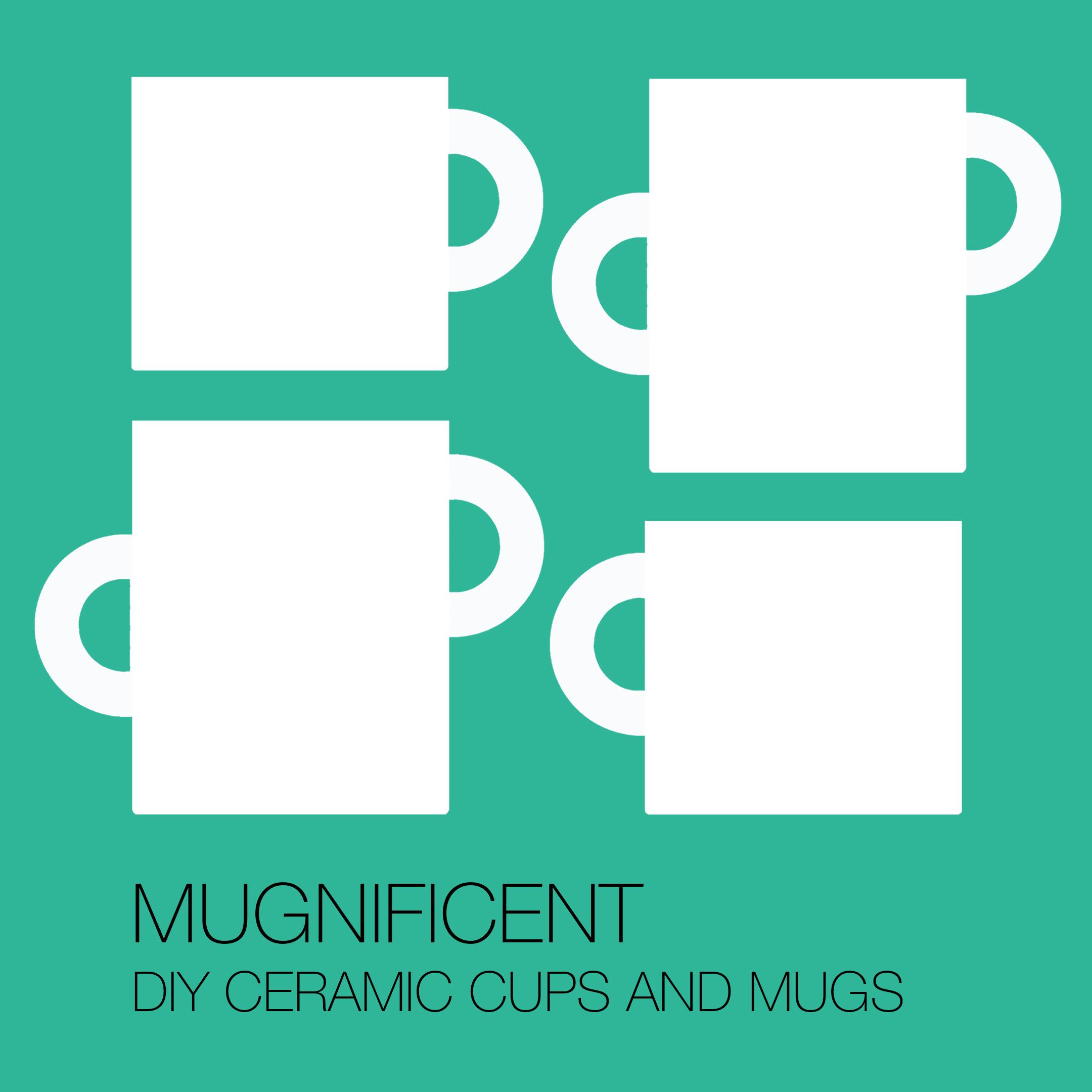 MUGNIFICENT // DIY Ceramic Mugs and Cups Image #0