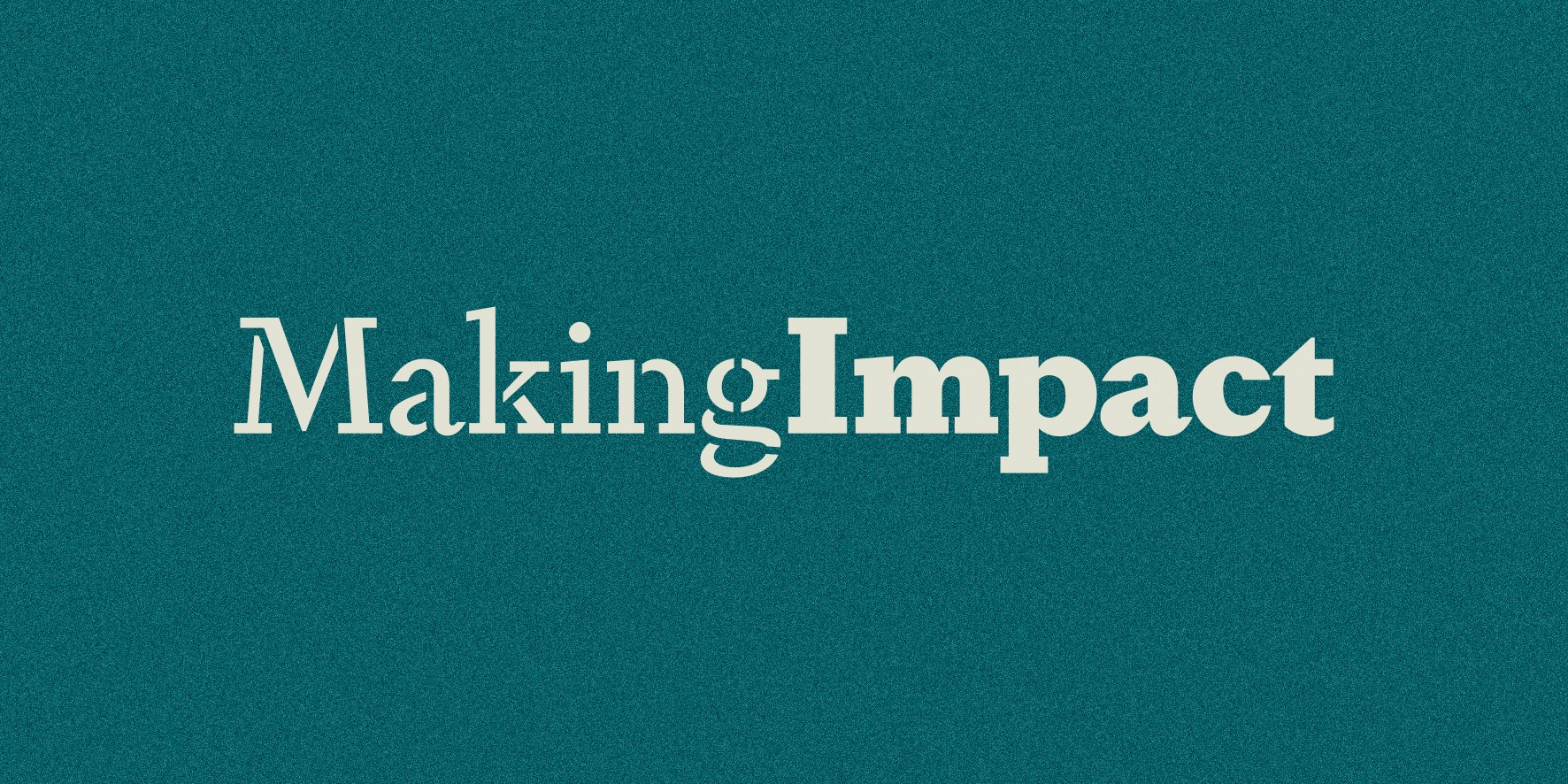 Making Impact Conference