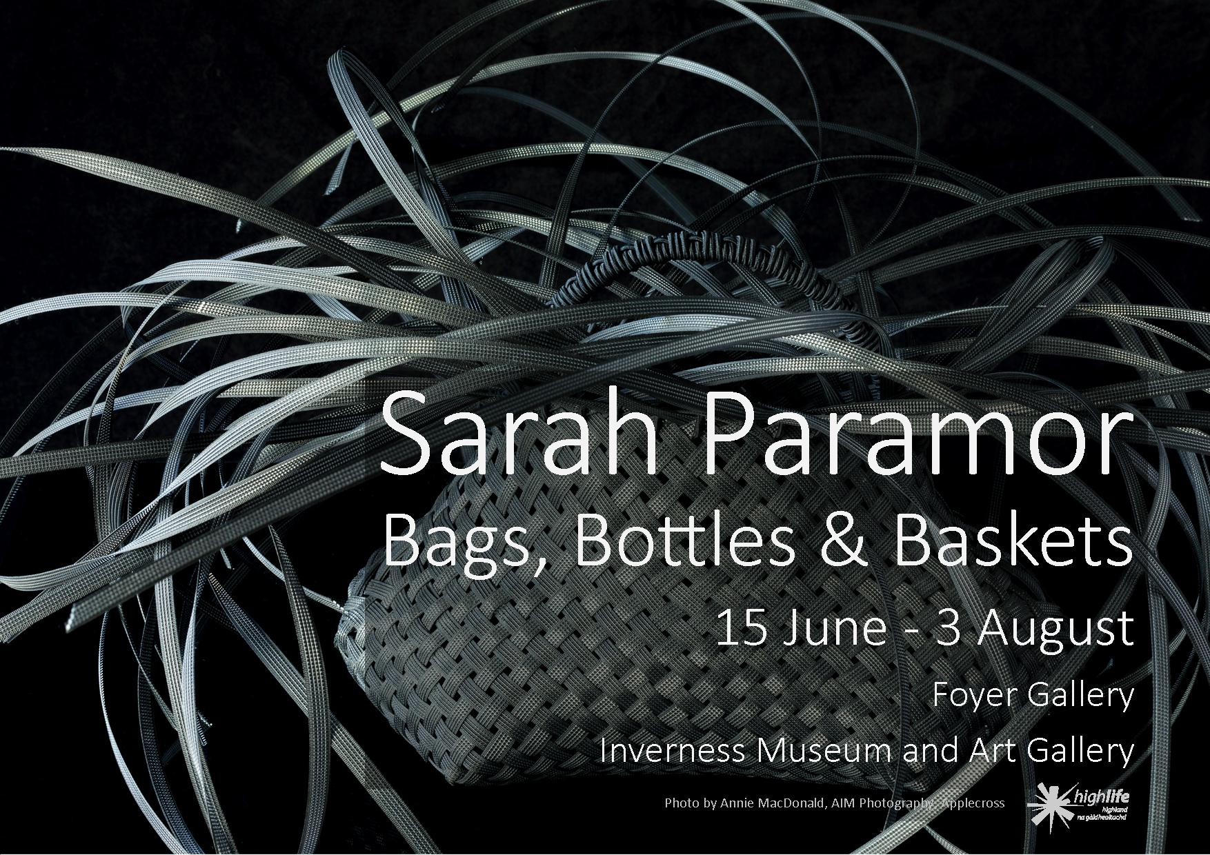 Sarah Paramor: Bags, Bottles & Baskets