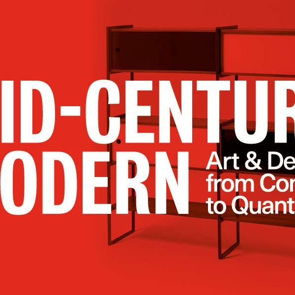 Mid-Century Modern: Art & Design from Conran to Quant