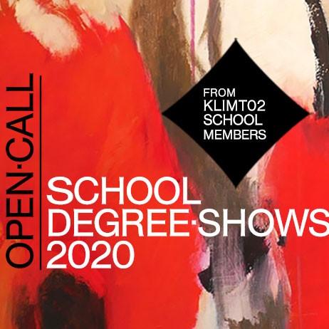 Open Call: Klimt02 School Members Degree Show 2020