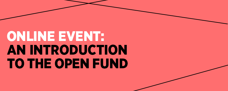 Open Fund: Introduction for Organisations