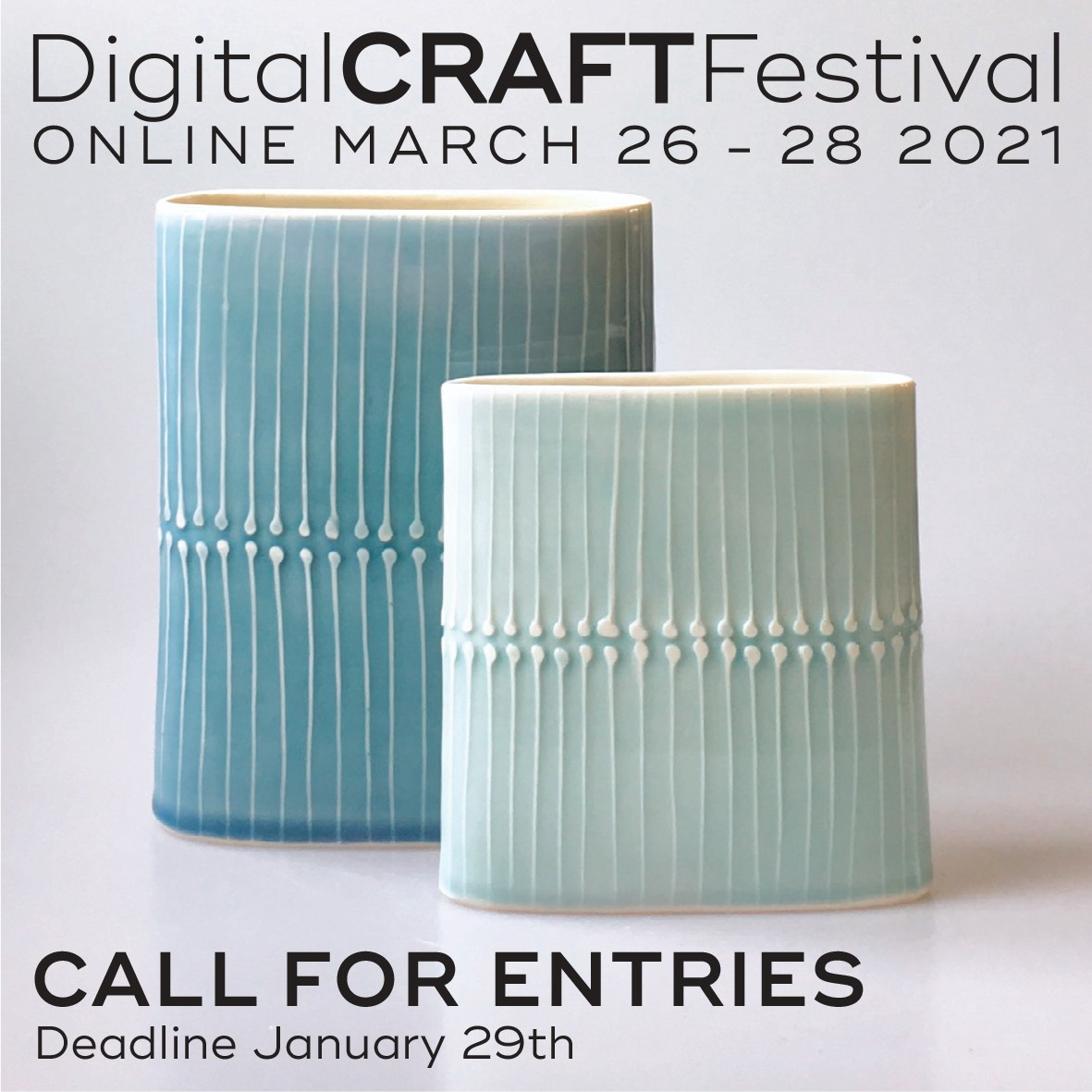 Call For Entries: Digital Craft Festival March 2021 Image #0