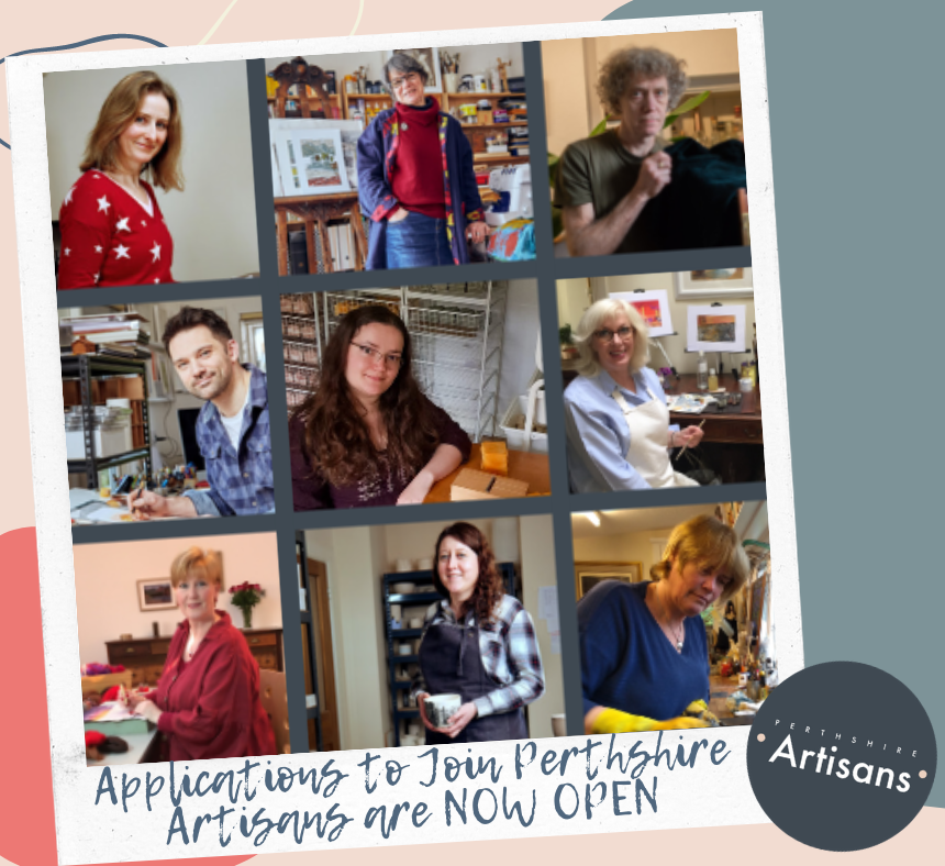 Interested in becoming a Perthshire Artisan?