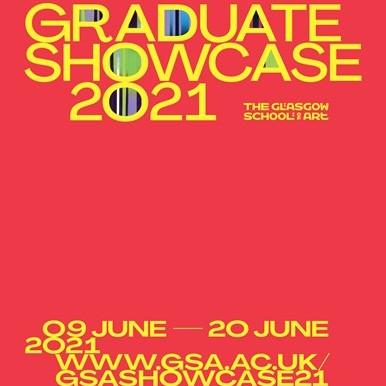 Glasgow School of Art: Graduate Showcase 2021