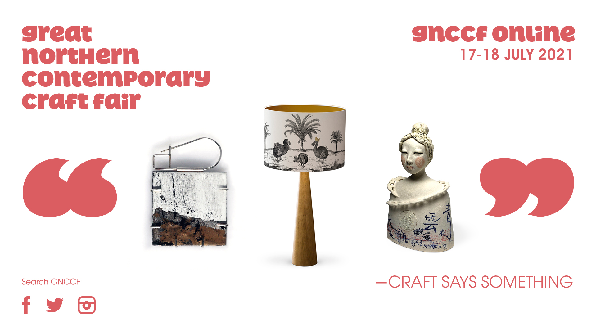 Great Northern Contemporary Craft Fair : GNCCFonline Summer Edition
