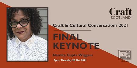 Craft & Cultural Conversations - Final Keynote